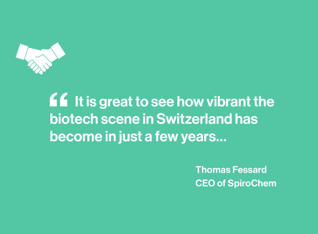It is great to see how vibrant the biotech scene in Switzerland has become